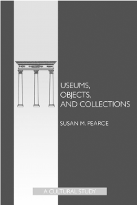 Susan Pearce - Fetishistic Collections